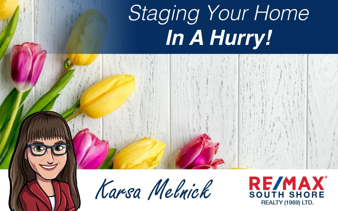 Staging your Home in a Hurry