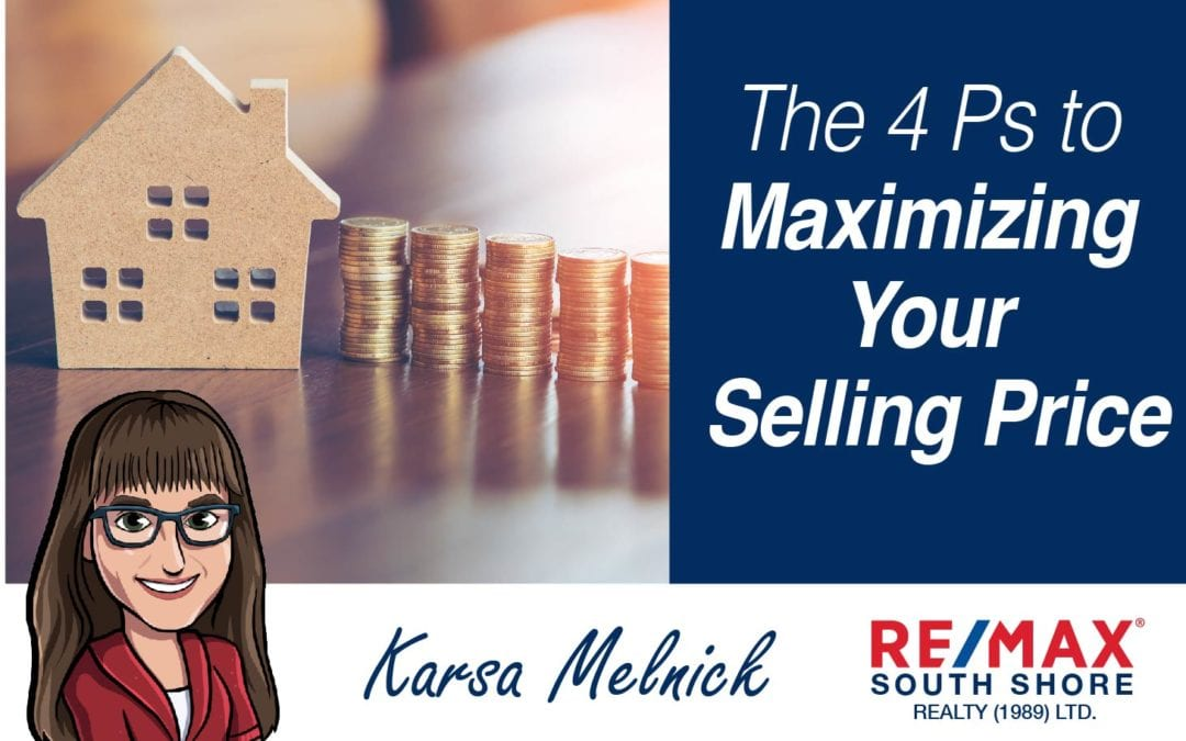 The 4 Ps to Maximizing your Selling Price